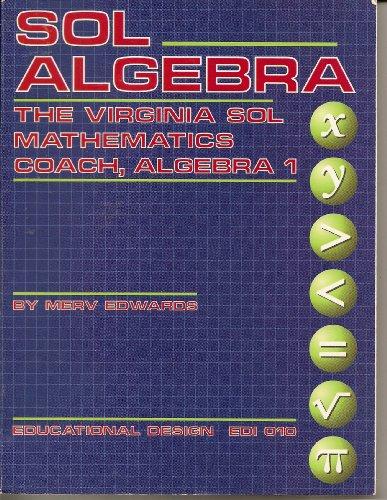 9780876947982: SOL Algebra the Virginia SOL Mathematics Coach, Algebra 1