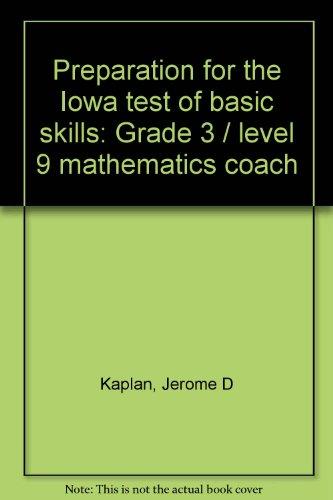 9780876948224: Preparation for the Iowa test of basic skills: Grade 3 / level 9 mathematics coach