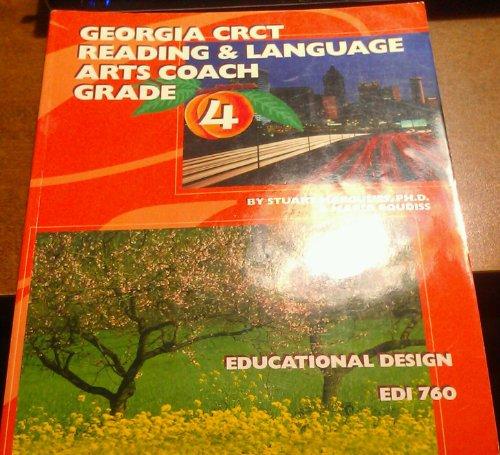 Georgia Crct Reading & Language Arts Coach Grade 4 Educational Design Edi 760: Stuart Margulies...