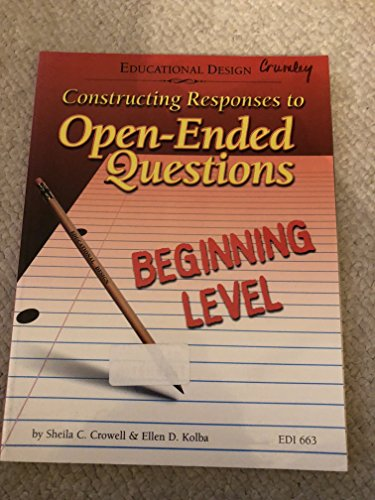 9780876949986: Constructing Responses to Open-Ended Questions Advanced Level
