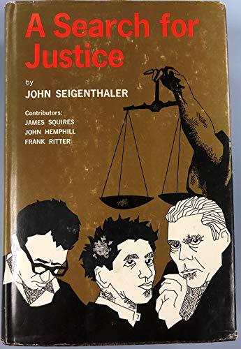 A Search for Justice: Seigenthaler, John; Squires, James & John Hemphill & Frank Ritter