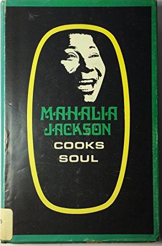 Mahalia Jackson cooks soul: Jackson, Mahalia