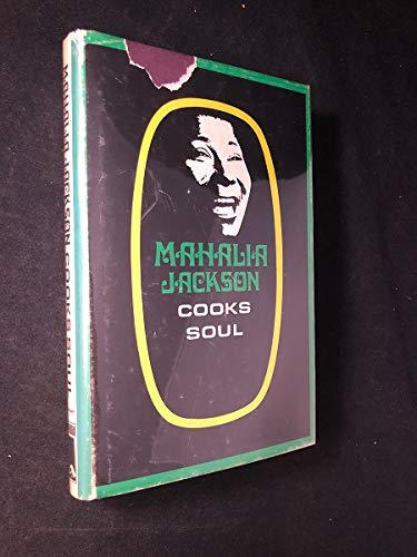 9780876950142: Mahalia Jackson cooks soul