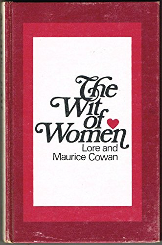 The Wit of Women: Cowan, Lore & Maurice