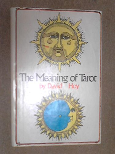 9780876950739: The Meaning of Tarot