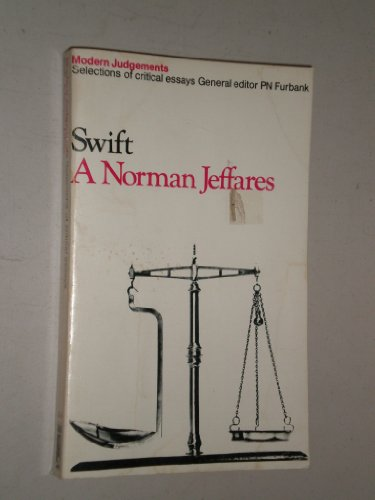 Swift. Modern Judgements - Selections of critical Essays: A Norman Jeffares (Editor); General ...