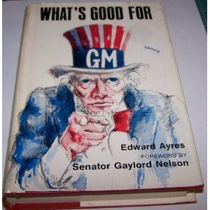 What's Good For GM: Ayres, Edward