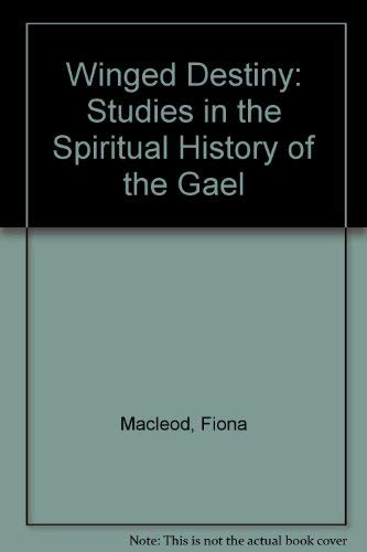 9780876960509: Winged Destiny: Studies in the Spiritual History of the Gael