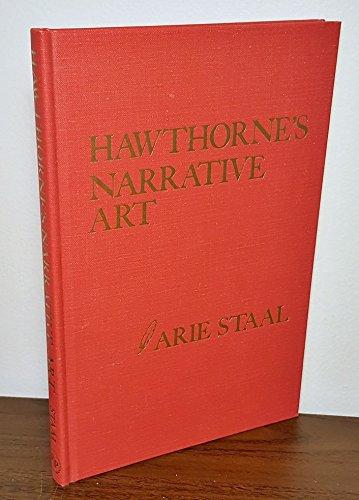 9780877002505: Hawthorne's narrative art