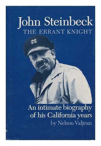 John Steinbeck, the errant knight: An intimate: Valjean, Nelson