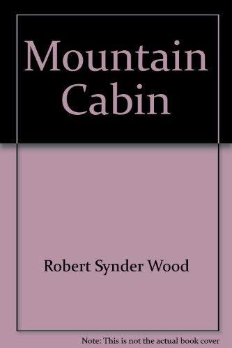 9780877010906: Mountain Cabin