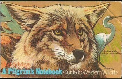9780877011033: A Pilgrim's Notebook: Guide to Western Wildlife