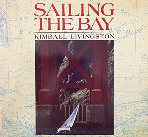 Sailing the Bay: Livingston, Kimball