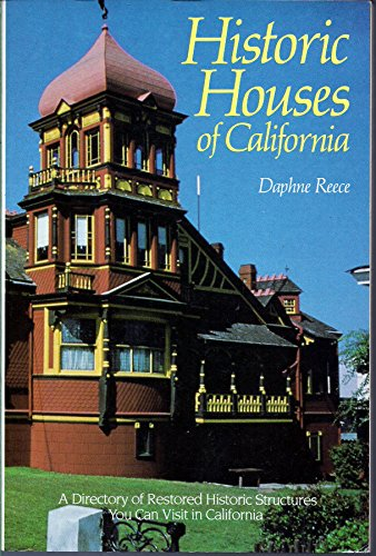 Historic Houses of California