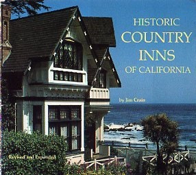9780877012085: Historic Country Inns of California