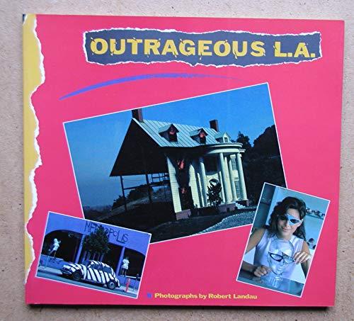 9780877012917: Outrageous L.A.