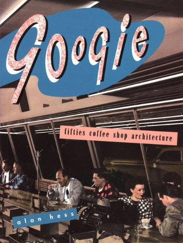 9780877013341: Googie: Fifties Coffee Shop Architecture