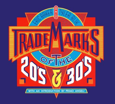 Trademarks of the 20's and 30's
