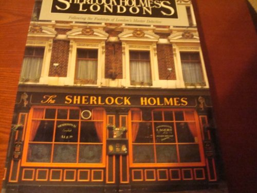 9780877013808: Sherlock Holmes's London Following the Footsteps of London's Master Detective