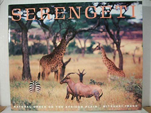 9780877014324: Serengeti: Natural Order on the African Plain