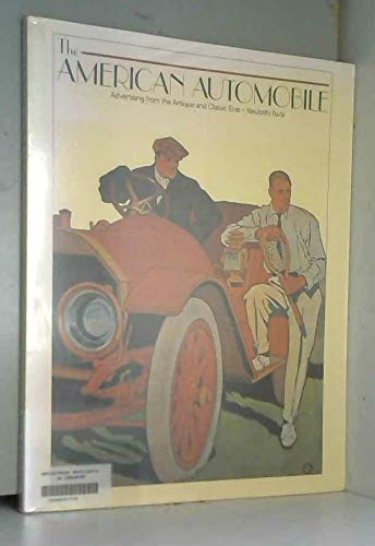 American Automobile: Advertising from the Antique and Classic Eras