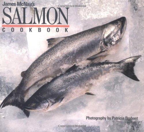 9780877014539: James McNair's Salmon Cookbook