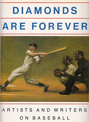 9780877014683: Diamonds Are Forever: Artists and Writers on Baseball