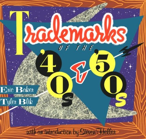 9780877014850: Trademarks of the '40s & '50s