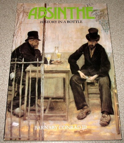 Absinthe - History in a Bottle