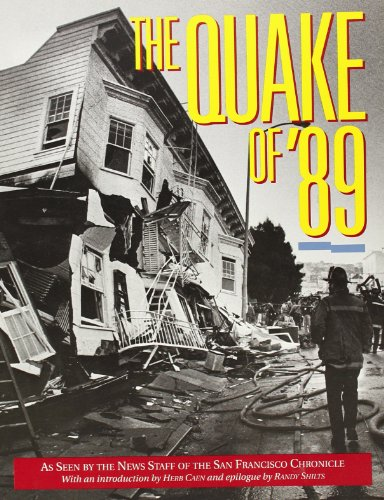 9780877015178: The Quake of '89: As Seen by the News Staff of the San Francisco Chronicle