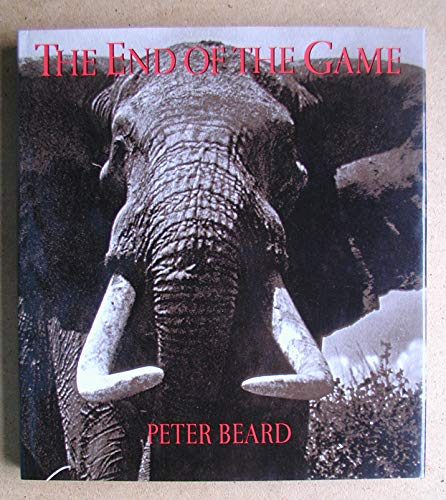 Peter Beard: The End of the Game (SIGNED with Original Photograph): Beard, Peter