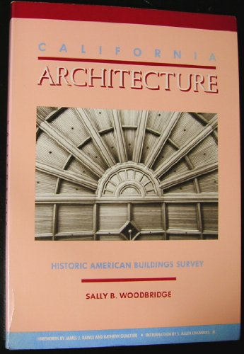 California Architecture: Historic American Buildings Survey: Woodbridge, Sally B.