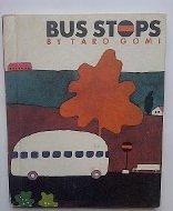 9780877015512: Bus Stops