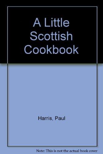 9780877015604: A Little Scottish Cookbook