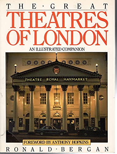 9780877015710: Great Theatres of London: An Illustrated Companion
