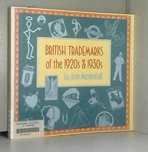 9780877015772: British Trademarks of 1920s & 1930s