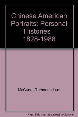 Chinese American Portraits: McCunn, Ruthanne Lum