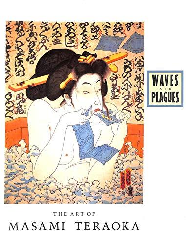 WAVES AND PLAGUES. The Art of Masami: Howard Link