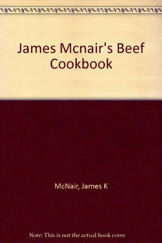 James McNair's Beef (9780877015918) by McNair, James