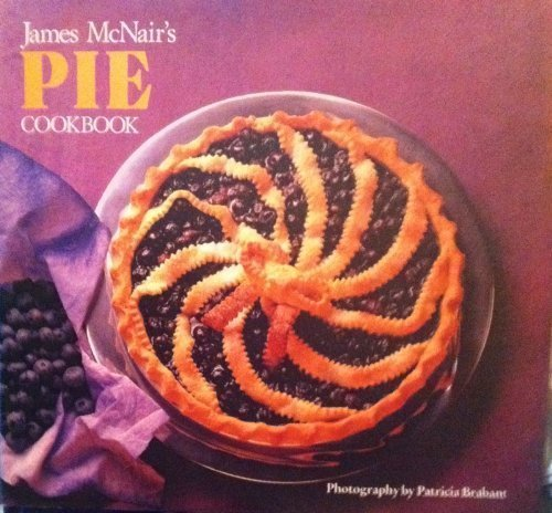 9780877016007: James McNair's Pies