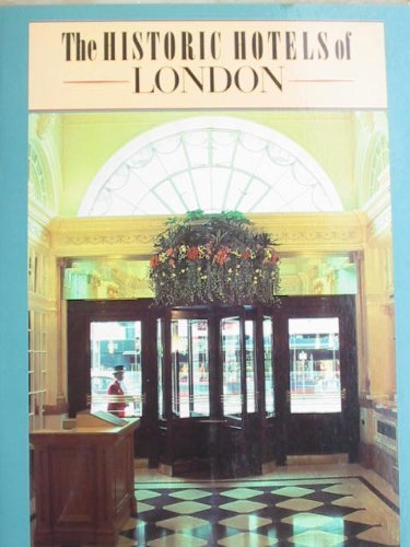 9780877016175: Historic Hotels of London