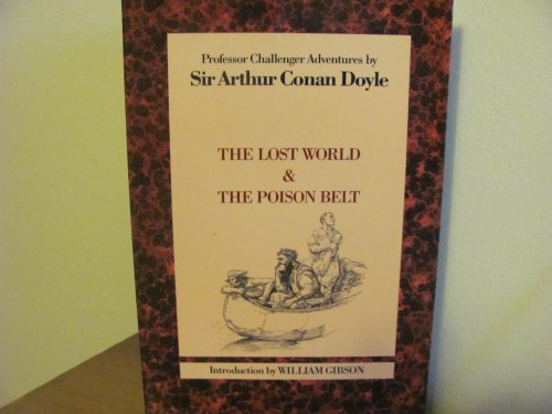 The Professor Challenger Adventures: the Lost World: Doyle, Arthur Conan