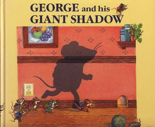 9780877016342: George & His Giant Shadow
