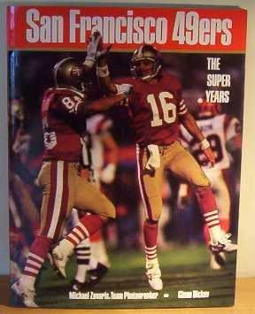 9780877017028: San Francisco 49'ers: The Super Years