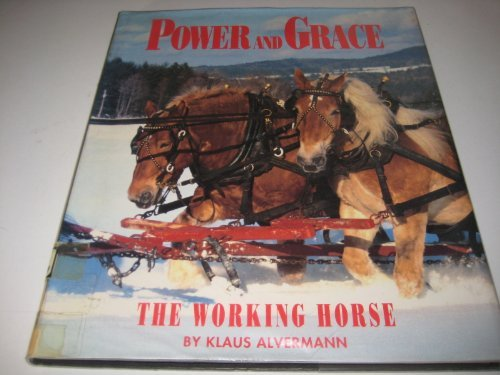 9780877017233: Power and Grace; The Working Horse