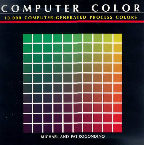 9780877017394: Computer Color: 10,000 Computer-Generated Process Colors