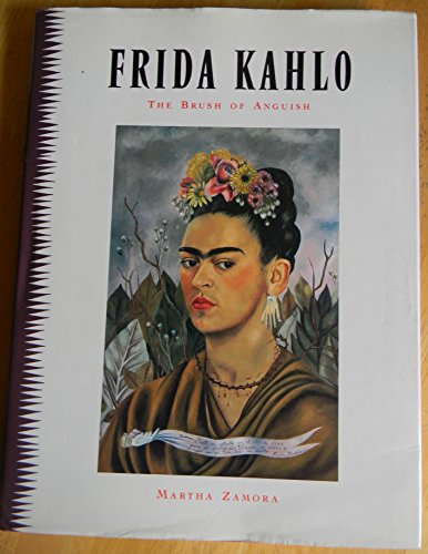9780877017462: Frida Kahlo: The Brush of Anguish