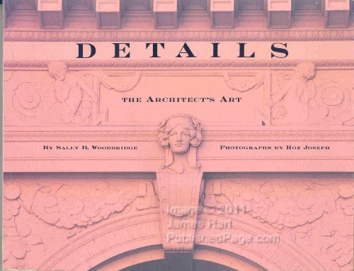 Details: The Architect's Art