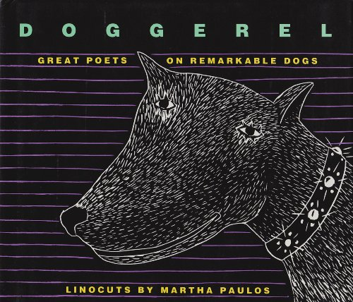 Doggerel: Great Poets on Remarkable Dogs