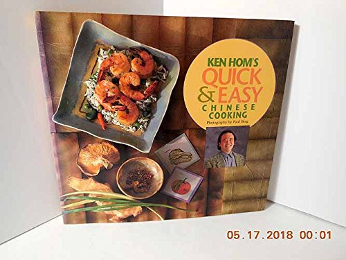 9780877017707: Ken Hom's Quick and Easy Chinese Cooking